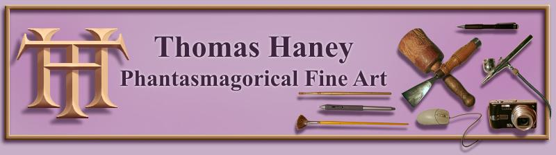 Thomas Haney Phantasmagorical Fine Art Sculpture Gallery